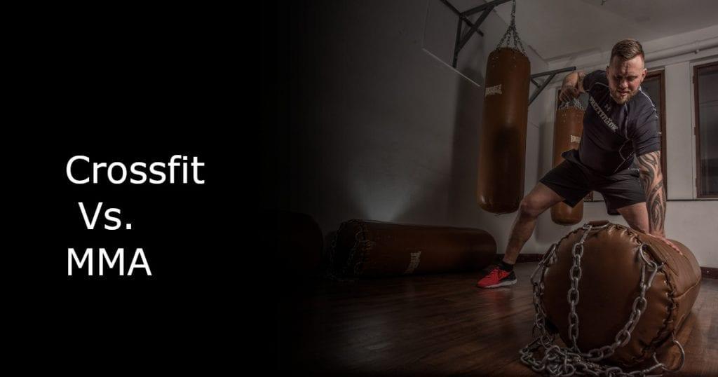 Crossfit Vs. MMA