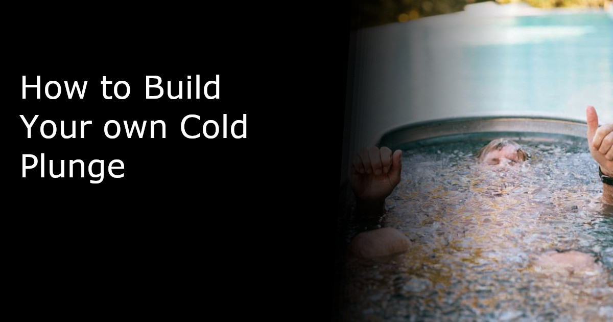 How to build your own cold plunge