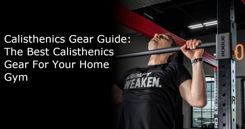 Calisthenics Gear Guide Featured